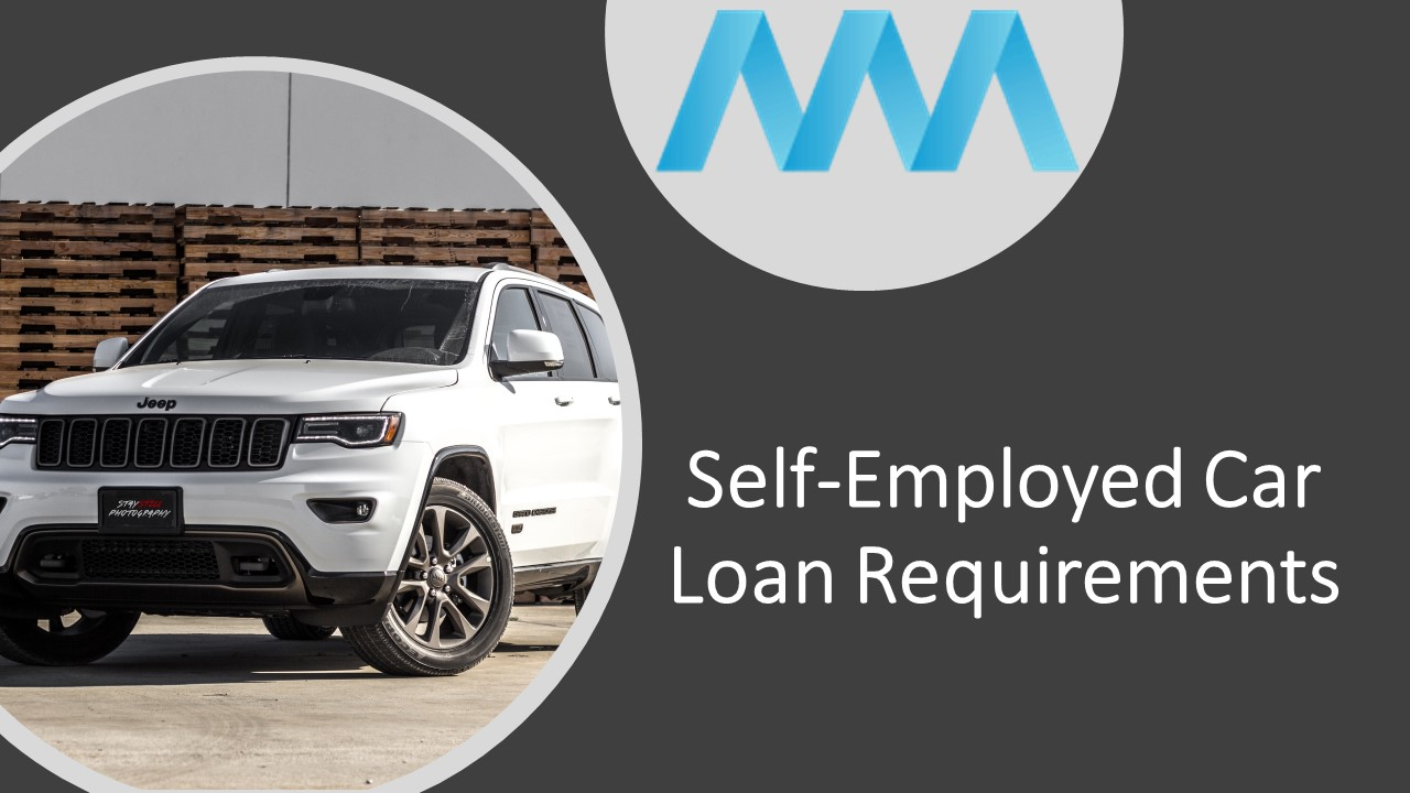 Self-employed car loan requirements