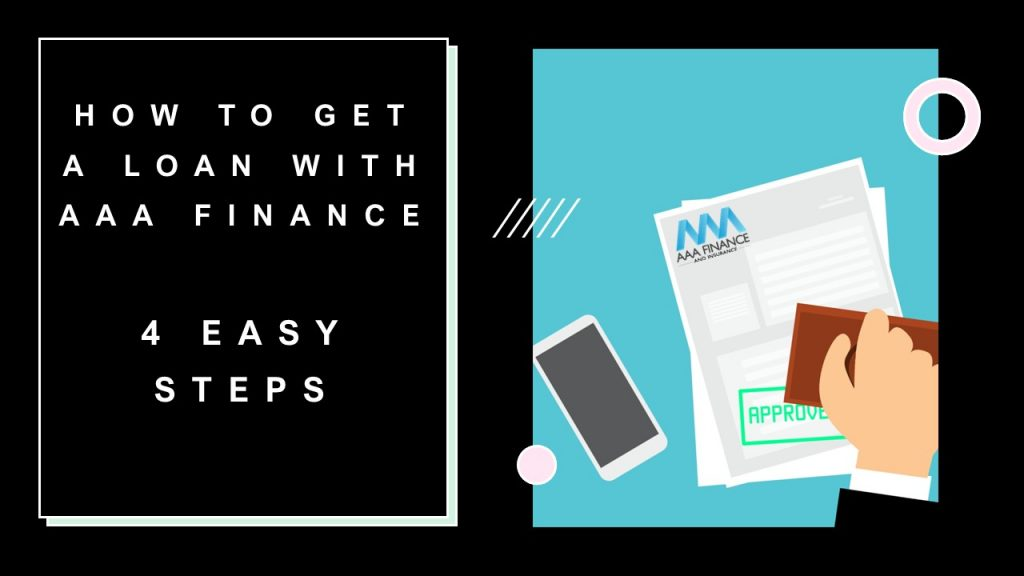 How to get a loan with AAA Finance
