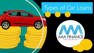 Types of car loans on offer through AAA Finance