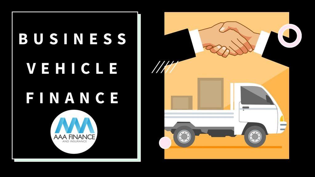 Business Vehicle Finance | AAA Finance