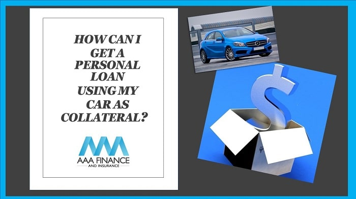 how can i get a personal loan using my car as collateral